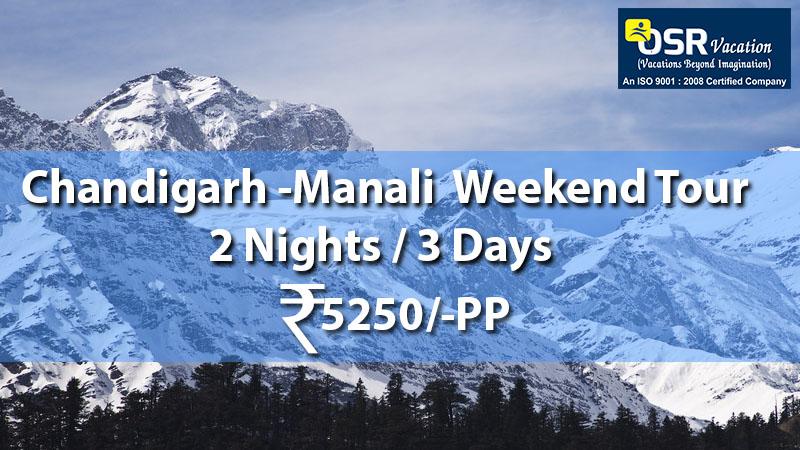 Chandigarh Manali Weekend Tour